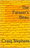 img - for The Farseer's Beau book / textbook / text book