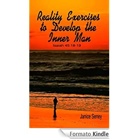 Reality Exercises to Develop the Inner Man (English Edition)
