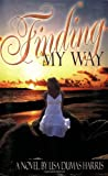 img - for Finding My Way book / textbook / text book