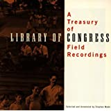A Treasury Of Library Of Congress Field Rcdgs.