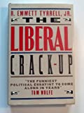 The Liberal Crack-Up