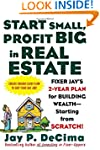 Start Small, Profit Big in Real Estat...