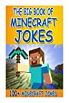 The Big Book of Minecraft Jokes: 100+...