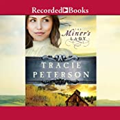 The Miner's Lady: Land of Shining Water, Book 3 | [Tracie Peterson]