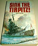 img - for Sink the Tirpitz! by Leonce Peillard (1983-09-03) book / textbook / text book