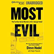 Most Evil: The Further Serial Murders of Dr. George Hodel | [Steve Hodel, Ralph Pezullo]