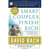 Smart Couples Finish Rich: 9 Steps to Creating a Rich Future for You and Your Partner ~ David Bach