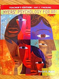 Myers' Psychology for AP* (Teacher's Edition)