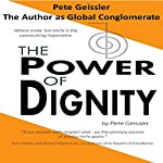 The Power of Dignity: The Author as Global Conglomerate: Where Make 'Em Smile Is the Overarching Imperative | Pete Geissler