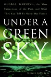 Under a Green Sky: The Once and Potentially Future Greenhou