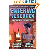 Entering Tenebrea (Tenebrea Trilogy)