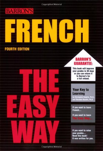 Amazon.com: French The Easy Way (Barron's E-Z) (9780764134111): Christopher Kendris Ph.D., Theodore Kendris Ph.D.: Books