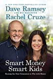 img - for Smart Money Smart Kids: Raising the Next Generation to Win with Money book / textbook / text book