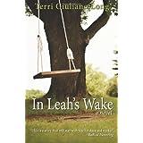 In Leah's Wake ~ Terri Giuliano Long