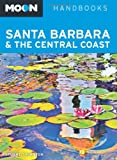 Search : Moon Santa Barbara & the Central Coast (Moon Handbooks)