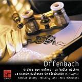 Offenbach: Ophee aux enfers - La belle Helene - La Grande-Duchesse de Gerolstein (highlights)