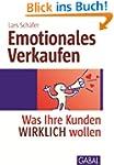 Emotionales Verkaufen: Was Ihre Kunde...