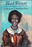 Black woman;: A fictionalized biography of Lucy Terry Prince, (0394923987) by Katz, Bernard