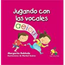 Jugando con las vocales/ Playing with Vowels (Rana, Rema, Rimas) (Spanish Edition)