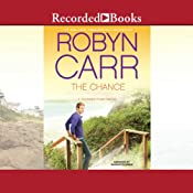 The Chance: A Thunder Point Novel | [Robyn Carr]