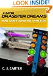 Junior Dragster Dreams: How Sam Found...