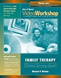 VideoWorkshop for Family Therapy: Student Learning Guide with CD-ROM (Allyn and Bacon VideoWorkshop: A Course-Tailored Video Learning System)