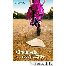 Cinderella Steals Home (English Edition)