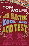 Der Electric Kool-Aid Acid Test (German Edition)