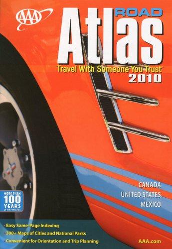 AAA Road Atlas 2010 (Aaa North American Road Atlas)