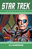 Star Trek Archives Volume 7: The Best of Klingons ('star Trek) (160010553X) by Barr, Mike W.