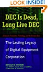 Dec Is Dead, Long Live Dec: The Lasti...