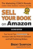 img - for Sell Your Book on Amazon: The Book Marketing COACH Reveals Top-Secret
