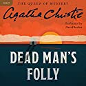 Dead Man's Folly: A Hercule Poirot Mystery Audiobook by Agatha Christie Narrated by David Suchet