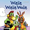 Wielie Wielie Walie Audiobook by Louise Smit Narrated by Joanie Combrink