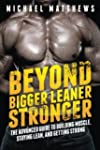 Beyond Bigger Leaner Stronger: The Ad...