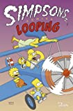 Simpsons Comic Sonderband, Bd. 5: Looping