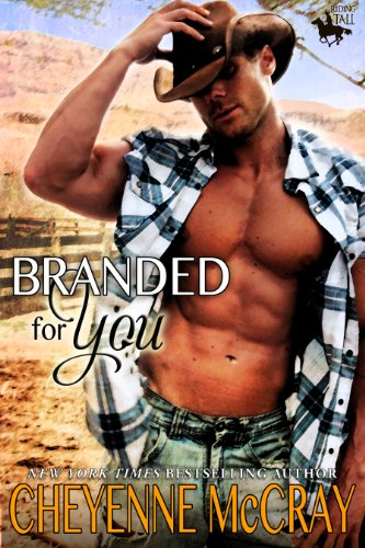 Branded For You (Riding Tall) by Cheyenne McCray