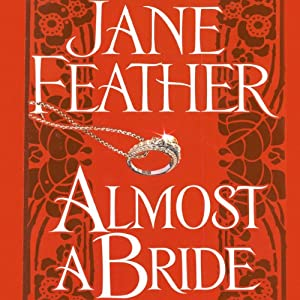Almost a Bride | [Jane Feather]
