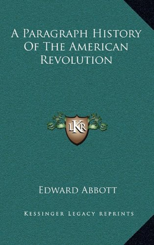 A Paragraph History of the American Revolution