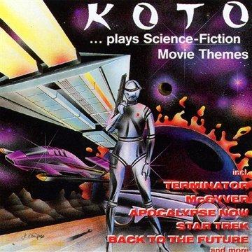 koto - ...plays Science Fiction Movie - Zortam Music