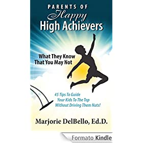 Parents of Happy High Achievers (English Edition)