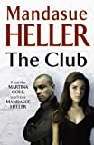 Mandasue Heller The Club