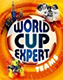 img - for Teams (World Cup Expert) book / textbook / text book