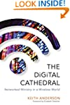 Digital Cathedral: Networked Ministry...