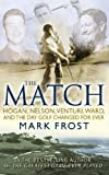 The Match (0751540404) by Mark Frost