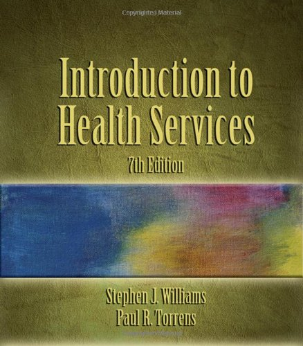 Introduction to Health Services, 7th Edition