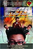 img - for Surviving The Roller Coaster: A Teen's Guide To Coping With Moods (Science of Health Youth and Well Being) book / textbook / text book