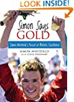 Simon Says Gold: Simon Whitfield's Pu...