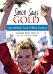 Simon Says Gold: Simon Whitfield's Pu...