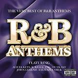 R&B Anthems [Explicit]